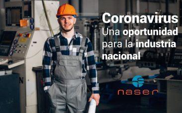 Coronavirus, oportunidad para la industria nacional