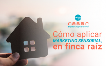 Cómo aplicar marketing sensorial en finca raíz